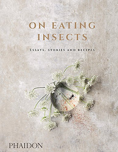 On Eating Insects: Essays, Stories and Recipes (FOOD COOK)