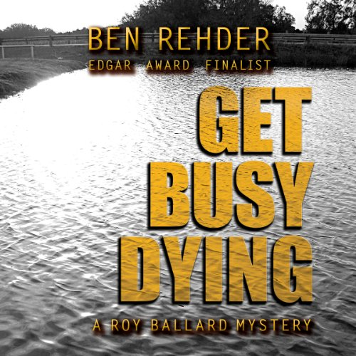 Get Busy Dying audiobook cover art
