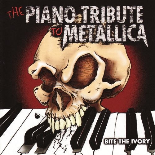 The Piano Tribute to Metallica: Bite the Ivory