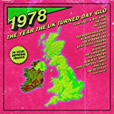 1978: Year The UK Turned Day-Glo / Various