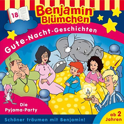 Gute-Nacht-Geschichten - Folge 18: Die Pyjama-Party