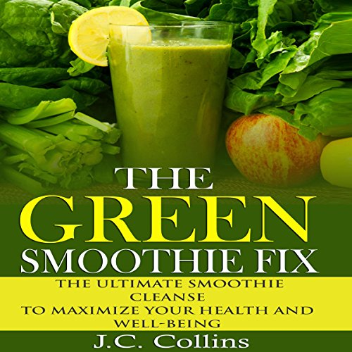 The Green Smoothie Fix audiobook cover art