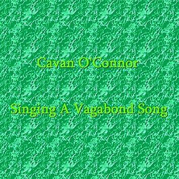 Singing A Vagabond Song