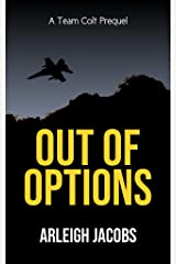 Out of Options (Team Colt) Kindle Edition