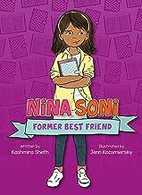 Nina Soni, Former Best Friend: 1