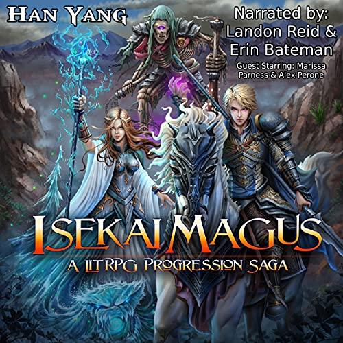 Isekai Magus: A LitRPG Progression Saga cover art