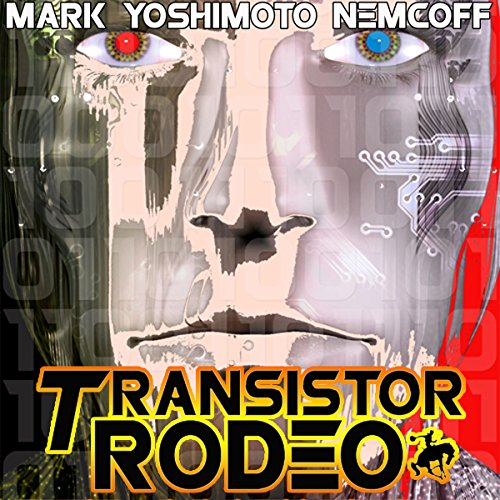 Transistor Rodeo audiobook cover art