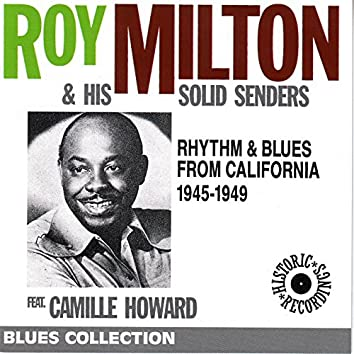 Rhythm & Blues from California 1945-1949 (feat. Camille Howard) [Remastered Historical Recordings]