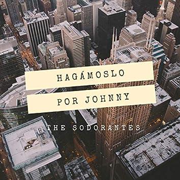 Hagamoslo Por Johnny