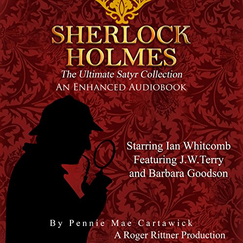 Sherlock Holmes: The Ultimate Satyr Collection, Volume 1 audiobook cover art