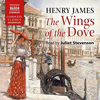 The Wings of the Dove                   By:                                                                                                                                 Henry James                               Narrated by:                                                                                                                                 Juliet Stevenson                      Length: 22 hrs and 55 mins     13 ratings     Overall 3.8