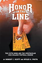 Honor on the Line: The Fifth Down and the Spectacular 1940 College Football Season (English Edition)