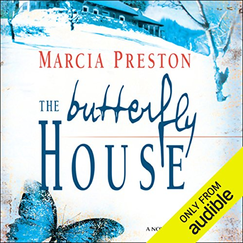 The Butterfly House                   By:                                                                                                                                 Marcia Preston                               Narrated by:                                                                                                                                 Alyson Silverman                      Length: 7 hrs and 40 mins     62 ratings     Overall 3.7