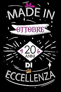 Made In Ottobre 20 Anni Di Eccellenza: Idee regalo uomo, Compleanno idee regalo 20 anni Libro compleanno per Uomo e Donna,...