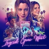 Ingrid Goes West (Original Motion Picture Soundtrack)