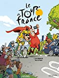 Le Tour de France, Tome 1 - Les coulisses du Tour de France : Tome 1