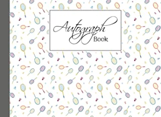 Autograph Book: Badminton Cover | Autograph Book for Adults & Kids, 150 Blank Pages, Starlight Design, Keepsake, Size 8.2...
