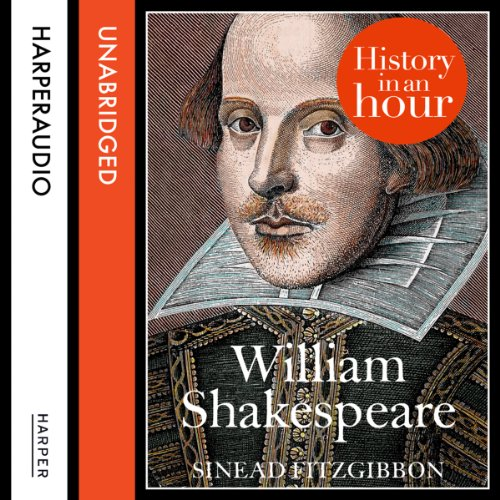 William Shakespeare: History in an Hour audiobook cover art