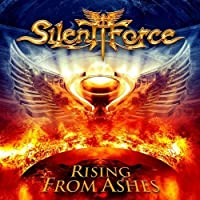 Rising from Ashes by Silent Force (2013-11-12)