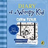 Cabin Fever (Diary of a Wimpy Kid book 6) by Jeff Kinney (2012-11-29) - Puffin; Unabridged edition (2012-11-29) - 29/11/2012