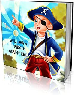 """Personalized Storybooks by Dinkleboo - for Kids Aged 2 to 8 Years Old -""""Pirate Adventure"""" - Your Child Goes On A Treasure ..."""