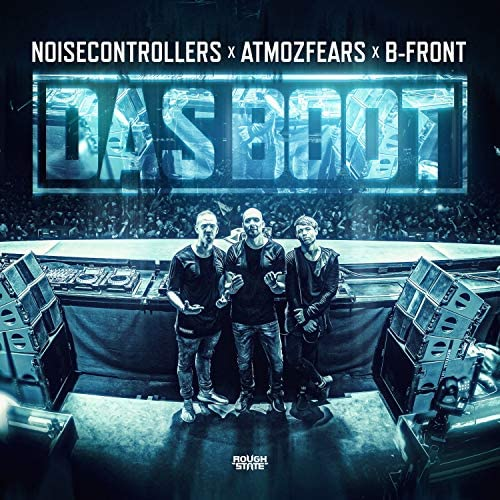 Noisecontrollers, Atmozfears & B-Front