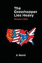 The Grasshopper Lies Heavy