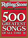 Selections from Rolling Stone Magazine's 500 Greatest Songs of All Time: Early Rock to the Late '60s (Easy...