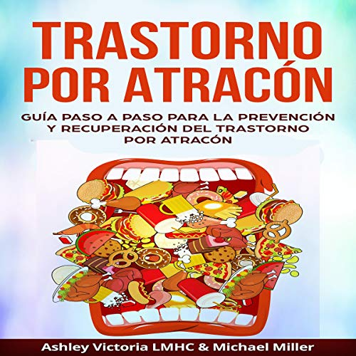 Trastorno por Atracón [Binge Eating Disorder] cover art