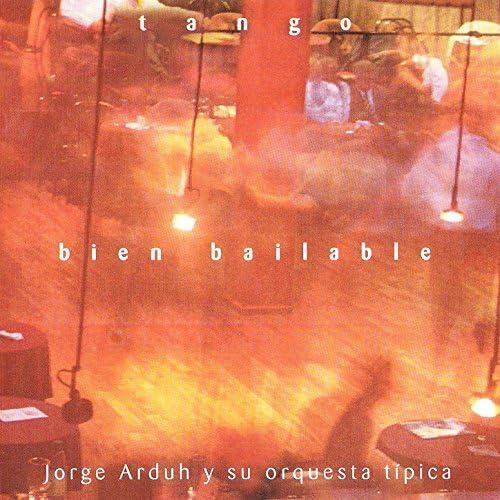 Jorge Arduh Y Su Orquesta Típica