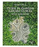 storie di giardini. lago maggiore. ediz. italiana e inglese