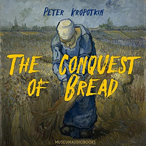 The Conquest of Bread Titelbild