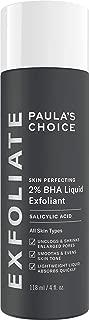 Paula's Choice Skin Perfecting 2% BHA Liquid Salicylic Acid Exfoliantfacial Exfoliant For Blackheads, Enlarged Pores, Wrinkles & Fine Lines, 4 oz Bottle