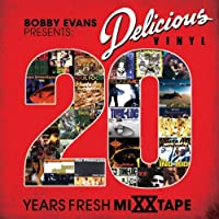 Delicious Vinyl: 20 Years Fresh by DJ Bobby Evans (2008-04-22)