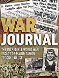 War Journal: The Incredible WWII Escape of Major Damon 'Rocky' Gause