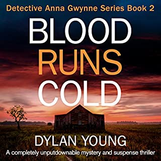 Blood Runs Cold                   Written by:                                                                                                                                 Dylan Young                               Narrated by:                                                                                                                                 Tamsin Kennard                      Length: 9 hrs and 8 mins     1 rating     Overall 5.0
