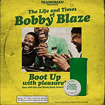 Team Green Presents: the Life and Times of Bobby Blaze