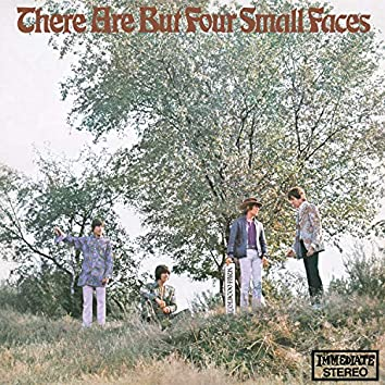 There Are But Four Small Faces - Remastered with Bonus Tracks