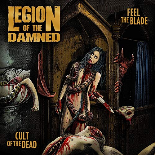 Fell the blade/ Cult of the dead