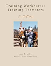 Training Workhorses / Training Teamsters: Second Edition