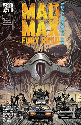 Mad Max: Fury Road: Nux & Immortan Joe (2015) #1 (Mad Max: Fury Road (2015)) (English Edition)