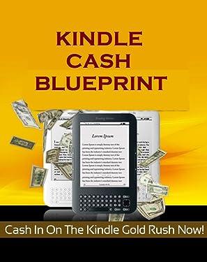 Kindle Cash Blueprint