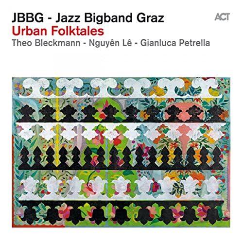 Jazz Bigband Graz, Theo Bleckmann, Nguyên Lê & Gianluca Petrella
