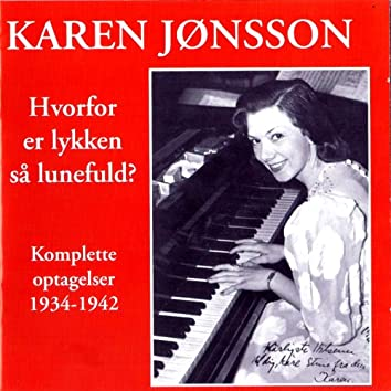 Karen Jønsson - Hvorfor er lykken så lunefuld?