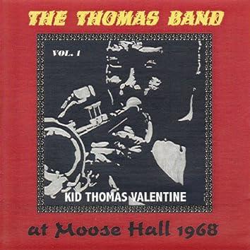 The Thomas Band at Moose Hall 1968, Vol. 1