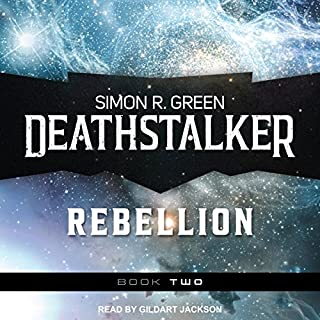 Deathstalker Rebellion: Being the Second Part of the Life and Times of Owen Deathstalker audiobook cover art