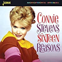 Sixteen Reasons [ORIGINAL RECORDINGS REMASTERED] by Connie Stevens (2015-02-01)