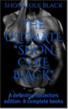 The Ultimate -Shon Cole Black*: A definitive collection. 8 complete books (RATCHET Book 1) (English Edition)