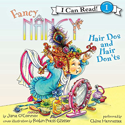 Fancy Nancy: Hair Dos and Hair Don'ts audiobook cover art