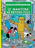 Jo, Zette et Jocko, tome 3 - Le Manitoba ne répond plus